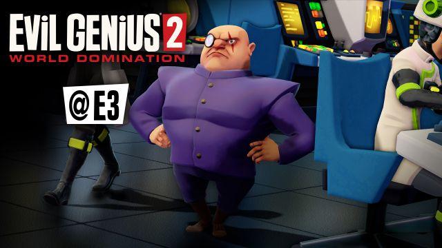 Evil Genius 2 Dominates E3 2019