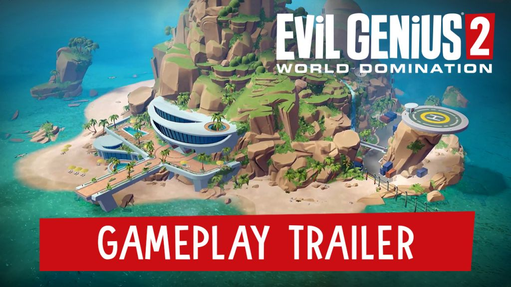 First Evil Genius 2: World Domination Gameplay Revealed!