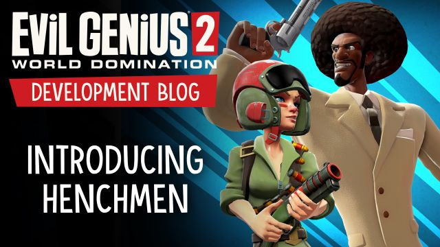 Development Blog - Introducing Henchmen!