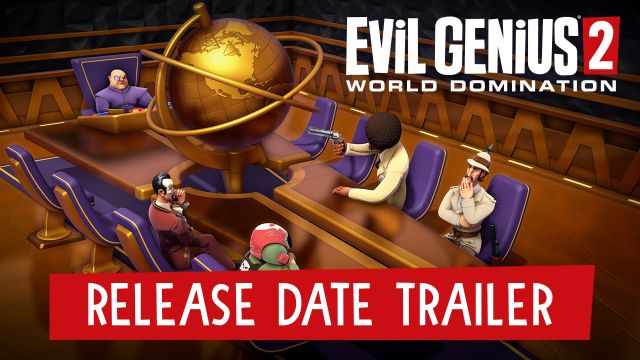 Evil Genius 2: World Domination launches March 30, 2021 on Steam!
